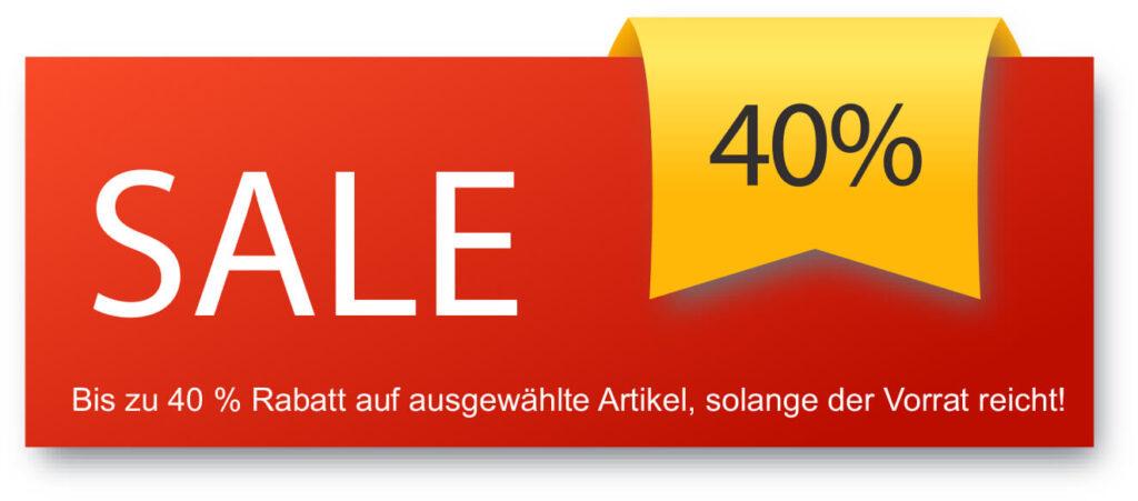 Sale - 40% - nur solange der Vorrat reicht